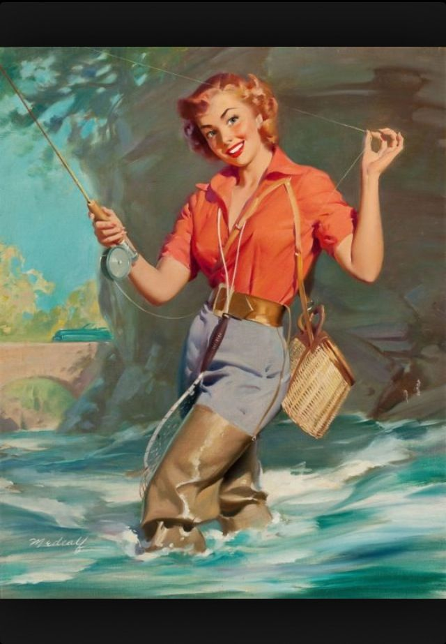 Fly fishing pinup. That's awesome. Love it.