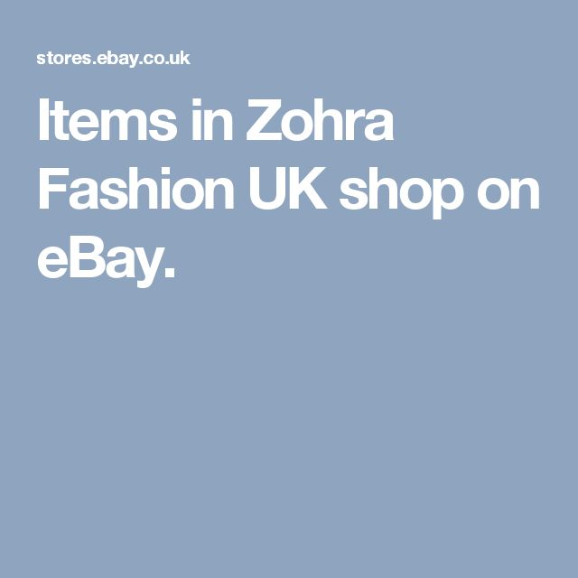 Items in Zohra Fashion UK shop on eBay.