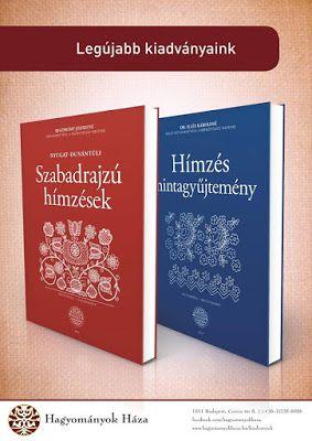 A MAGYARSÁG A MAG NÉPE: Magyar hímzések és motívumok kincsestára - A magyar hímzés