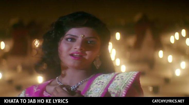 Khata To Jab Ho Ke Lyrics – Dil Ka Kya Kasoor – Alka & Kumar Sanu | Catchy Lyrics