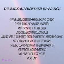 Radical Forgiveness Invocation