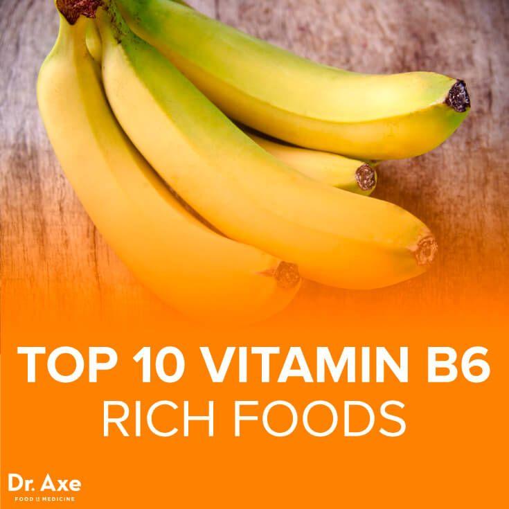 Top 10 Vitamin B6 Foods - DrAxe.com