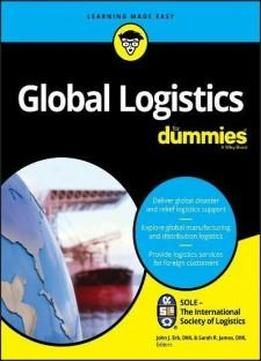 Global Logistics For Dummies (for Dummies (business & Personal Finance)) free ebook