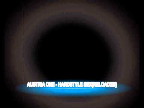 Dj Asa - Hardstyle Sex (Austria One 2011 Reloadet Remix)
