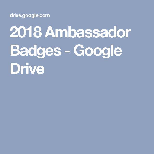 2018 Ambassador Badges - Google Drive