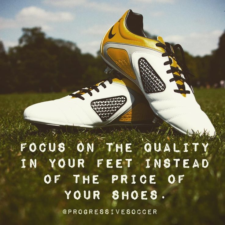 Do you have $300 cleats on $3 feet? Are you more concerned about the latest pair of Nikes than how to increase the quality of your performances. It's fine to wear nice expensive shoes. Just make sure you have earned them.