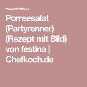 Porreesalat (Partyrenner) (Rezept mit Bild) von festina | Chefkoch.de