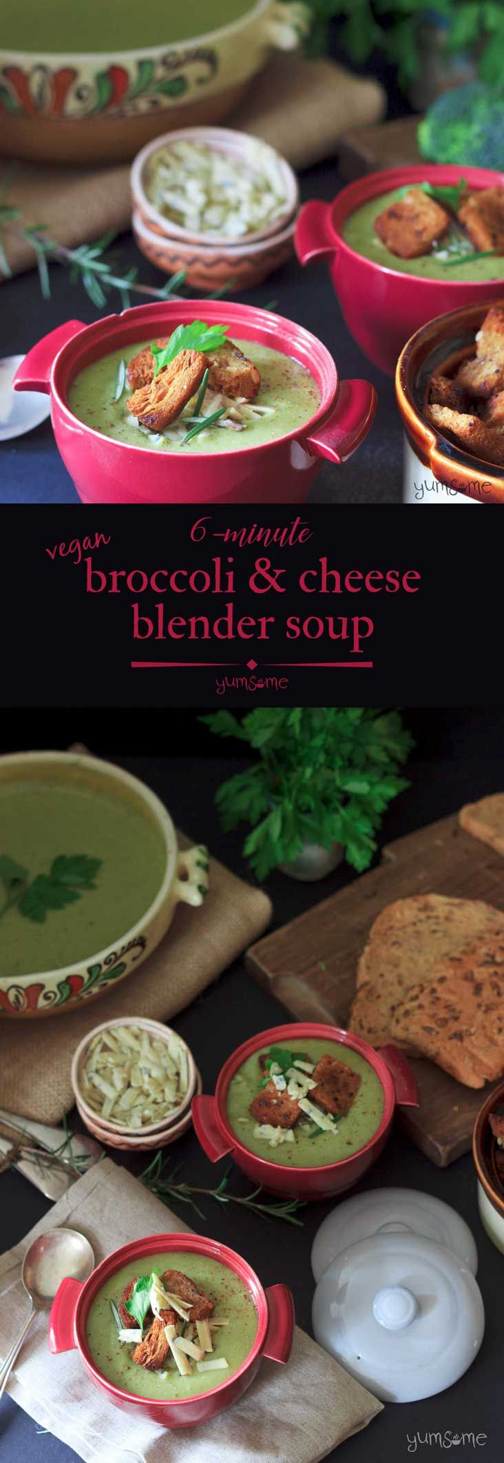 My 6-minute #vegan broccoli & cheese #blender #soup is low in fat, contains just 176 calories, and is ready in less time than it takes to make two slices of toast! | yumsome.com via @yums0me