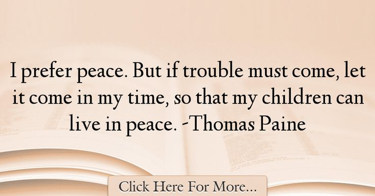 Thomas Paine Quotes About Peace - 52872