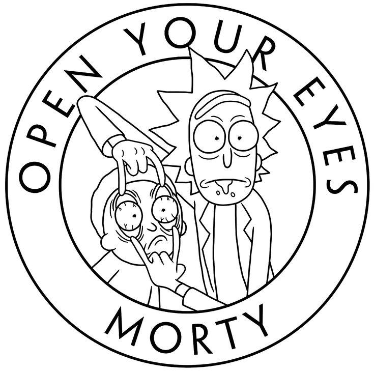 """Einfaches Ausmalbild mit Rick und Morty und dem Text """"Open your Eyes""""."""