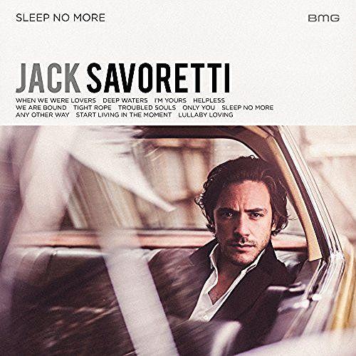 Jack Savoretti – Sleep No More Lyrics   Genius