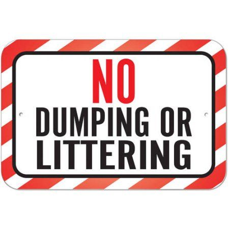 No Dumping Or Littering Sign
