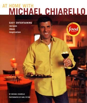 At Home With Michael Chiarello, Wine Country Recipes For Simple Gatherings And Festive Parties By Michael Chiarello, 9780811840484., Lifestyle & Fashion