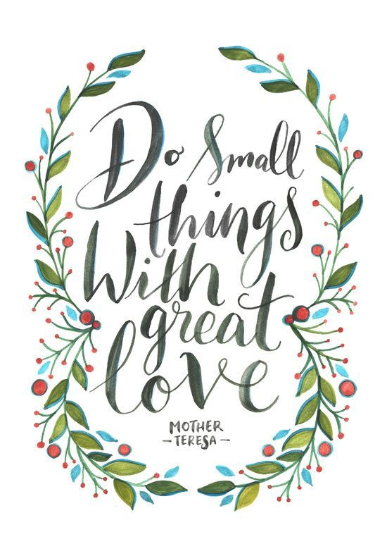 Do small things!