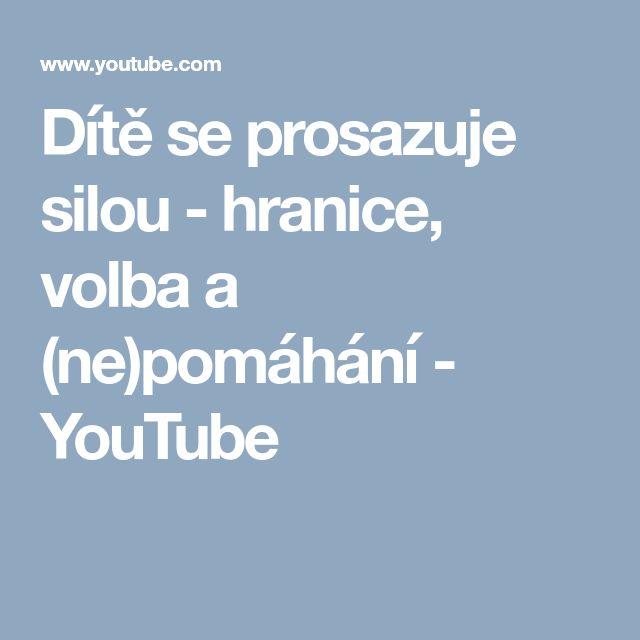 Dítě se prosazuje silou - hranice, volba a (ne)pomáhání - YouTube