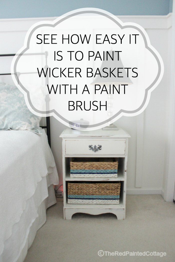 Painting Wicker Baskets With A Paintbrush | The Red Painted Cottage | Bloglovin'