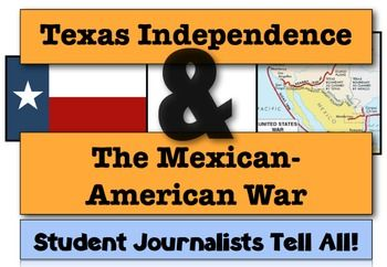 Texas Independence & The Mexican-American War: Student Journalists Tell All!This lesson is part of two bundles to save you big! Westward Expansion and Manifest Destiny Unit!The Mexican-American War Bundle:  4 Engaging Resources to Teach The Mexican War!Purchase either and save significantly!-----------------------In this activity, students assume the role of journalists following on the foot tails of the United States' Manifest Destiny and write news stories on Texas Independence and Mani...