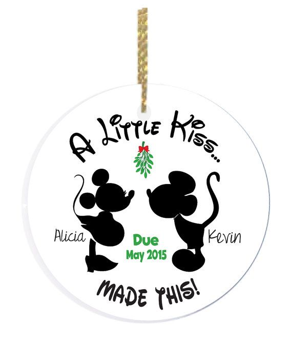 Personalized Christmas ornament with a Were Expecting Christmas design. The saying reads A Little Kiss led To This with the couples names on each side