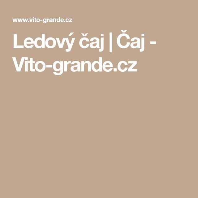 Ledový čaj | Čaj - Vito-grande.cz