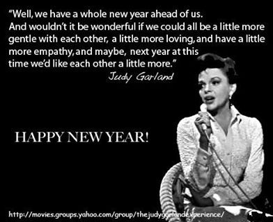 judy garland new year saying