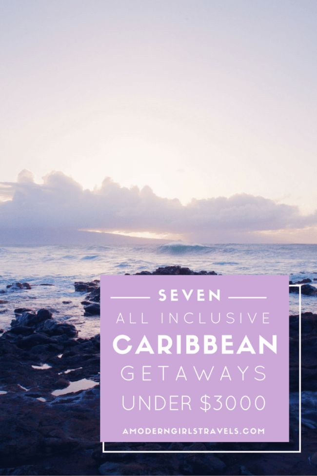 Looking for an affordable summer getaway to the Carribean? I've rounded up seven all-inclusive vacations that are under $3000 dollars.