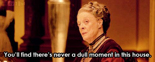 Pin for Later: You Don't Have to Be a Downton Abbey Fan to Love These Sassy Lady Violet Lines When she slyly remarks on the family drama.