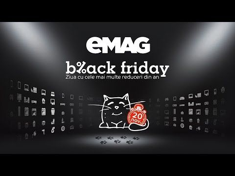 eMAG Black Friday 2015 de pe 20 noiembrie - YouTube
