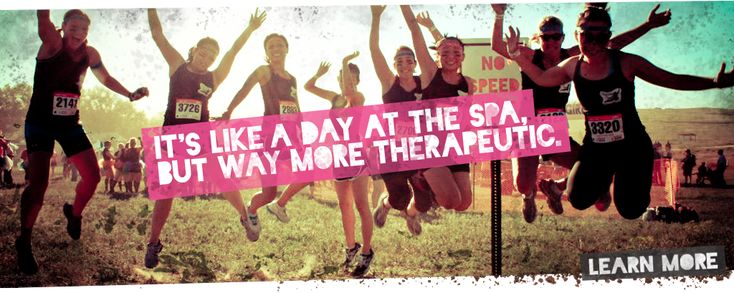 Dirty Girl Mud Run! I'm hoping to run it in Denver, Colorado on September 22, 2012