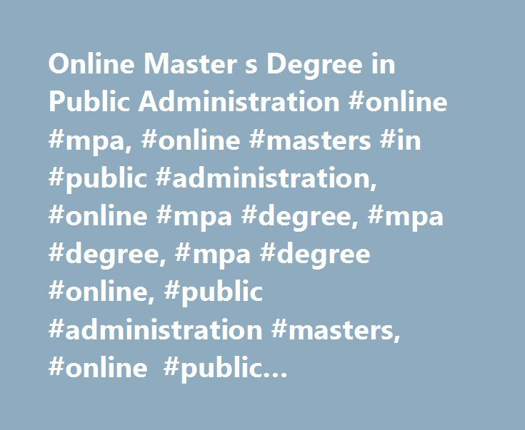 Online Master s Degree in Public Administration #online #mpa, #online #masters #in #public #administration, #online #mpa #degree, #mpa #degree, #mpa #degree #online, #public #administration #masters, #online #public #administration #masters http://las-vegas.remmont.com/online-master-s-degree-in-public-administration-online-mpa-online-masters-in-public-administration-online-mpa-degree-mpa-degree-mpa-degree-online-public-administration-masters/  Marist Master's Degree in Public Administration…