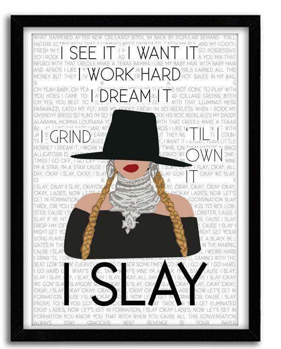 I Slay - Beyonce Lyric Poster Formation  Beyonce Print Beyhive gift  Formation Poster Beyonce Pop Art Wall Decor Giclee Art