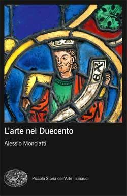 Alessio Monciatti, L'arte nel Duecento, PBE Mappe Arte