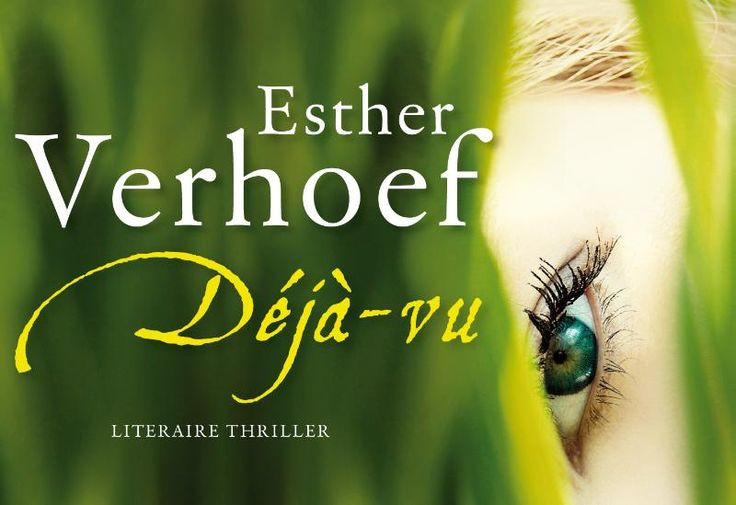 Deja-vu - Esther Verhoef