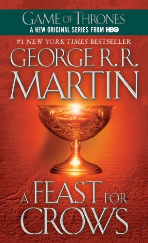 A Feast for Crows (A Song of Ice and Fire, Book 4)Worth Reading, Book Worth, Games Of Thrones, George R R, Feast, Songs Hye-Kyo, Crows, George Martin, George Rr
