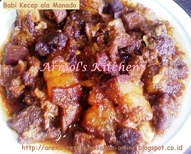 BABI KECAP ALA MANADO..    Simak yuuuuk http://aneka-resep-masakan-online.blogspot.com/2015/05/resep-babi-kecap-manado.html