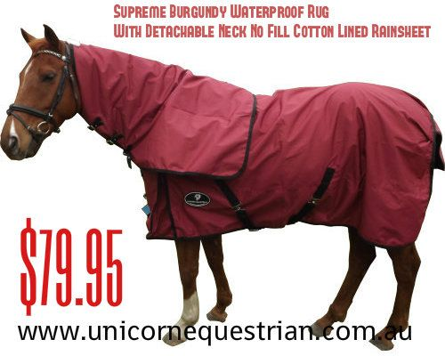 Supreme Burgundy Waterproof Rug With Detachable Neck No Fill Cotton Lined Rainsheet $79.95 For More Information & Purchase Log On to >>> http://www.unicornequestrian.com.au/supreme-burgundy-waterproof-rug-with-detachable-neck-no-fill-cotton-lined-rainsheet/