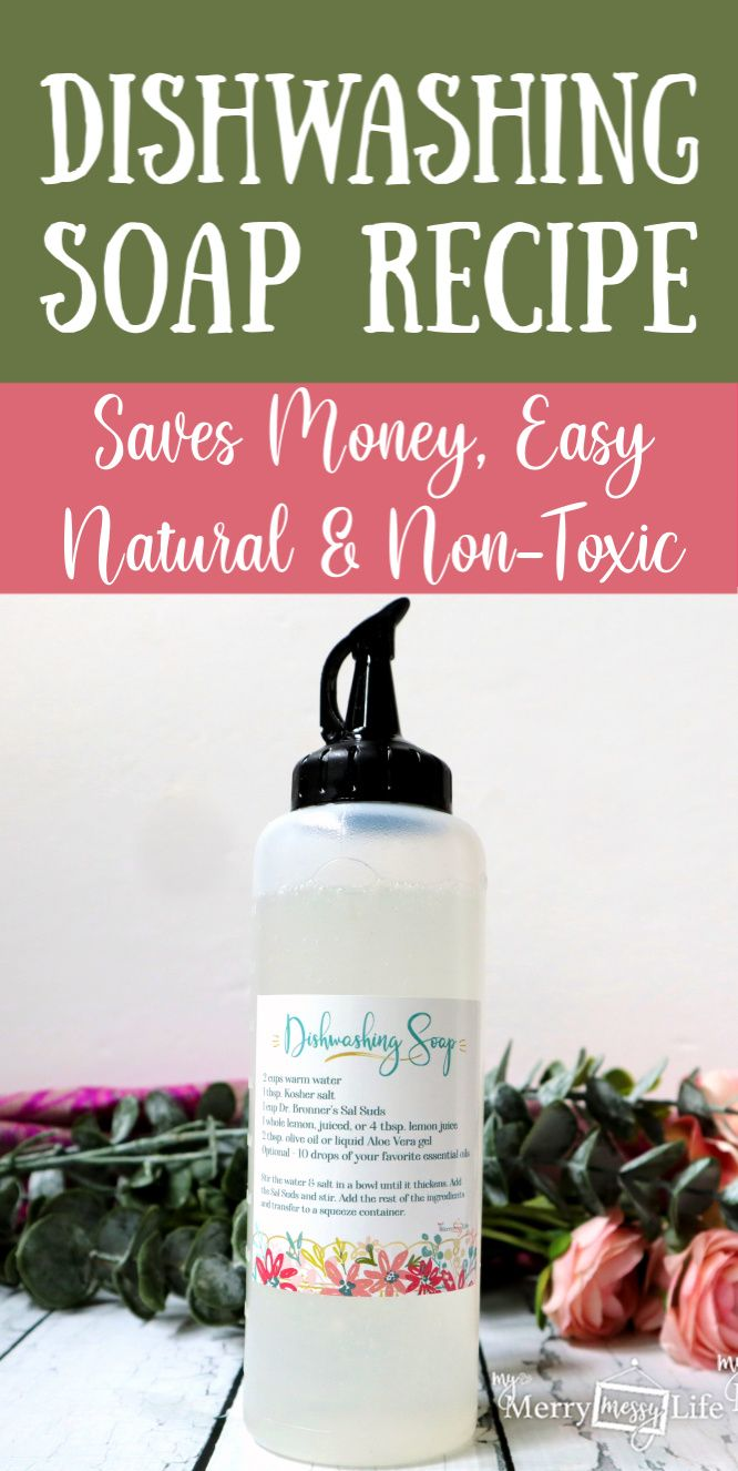 Diy Natural Dishwashing Soap Recipe My Merry Messy Life Recipe Dishwasher Soap Natural Dishwashing Soap Recipes