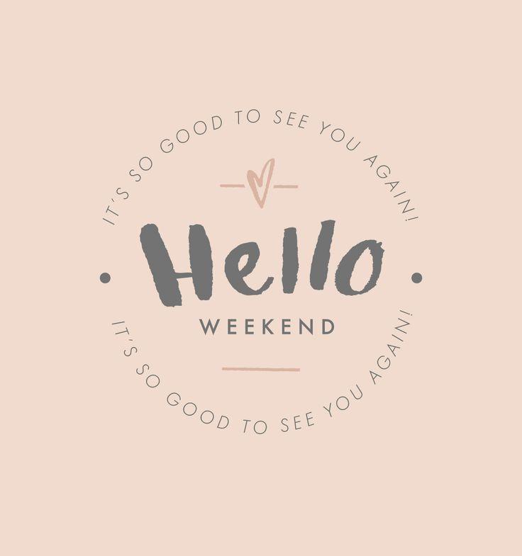 Hello Weekend   Kercia Jane