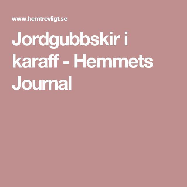 Jordgubbskir i karaff - Hemmets Journal