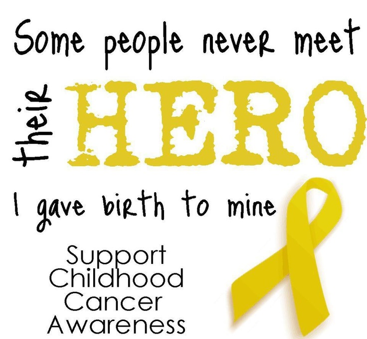 Some people never meet their hero. I gave birth to mine. Support Childhood Cancer Awareness.: Happy Birthday, Heroes, Cancersuck, My Sons, Cancer Suck, Guardians Angel, Brain Tumor, Childhood Cancer Awareness, Cancerawar