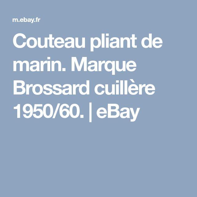 Couteau pliant de marin. Marque Brossard cuillère 1950/60. | eBay