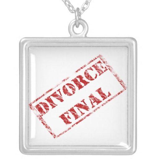 funny divorce sayings | Divorce Final Humor Necklace
