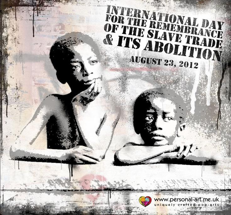 23 Aout 2012, Journée internationale du souvenir de la traite négrière et de son abolition, initiée par l'UNESCO à la date anniversaire du soulèvement d'esclaves à St Domingue dans la nuit du 22 au 23 août 1791, une étape importante vers l'abolition de l'esclavage.  un design de www.personal-art.fr