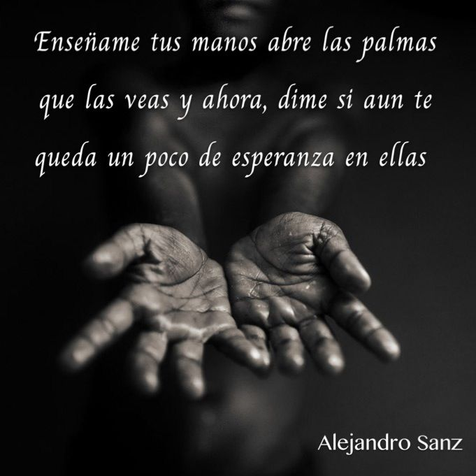 Alejandro Sanz Ense 241 Ame Tus Manos Frases Alejandro