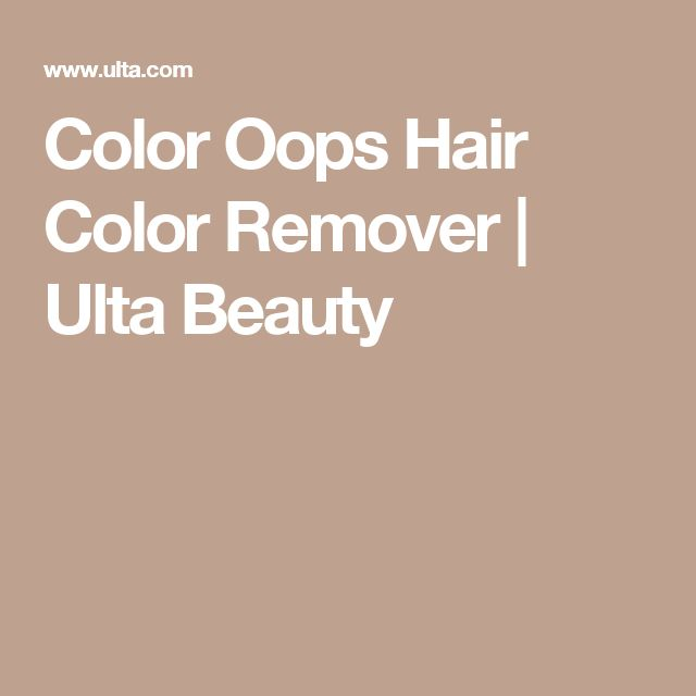 Color Oops Hair Color Remover | Ulta Beauty