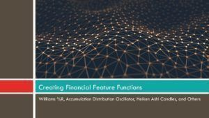 How to Build a Winning Machine Learning FOREX Strategy in Python: Feature Creation (1) [Tags: FOREX STRATEGIES algorithmic Analysis Automated Best BINARY Candlestick classification classifier Currency exchange feature selection features Financial Forex forex python Forex Strategies Forex strategy fx Heiken Ashi high frequency how to Indicator knn machine learning markets Money optimization pandas Prediction preprocessing Python python programming forex trading scikit learn sentdex stock…