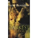 The Darkest Pleasure (Lords of the Underworld, Book 3) (Mass Market Paperback)By Gena Showalter