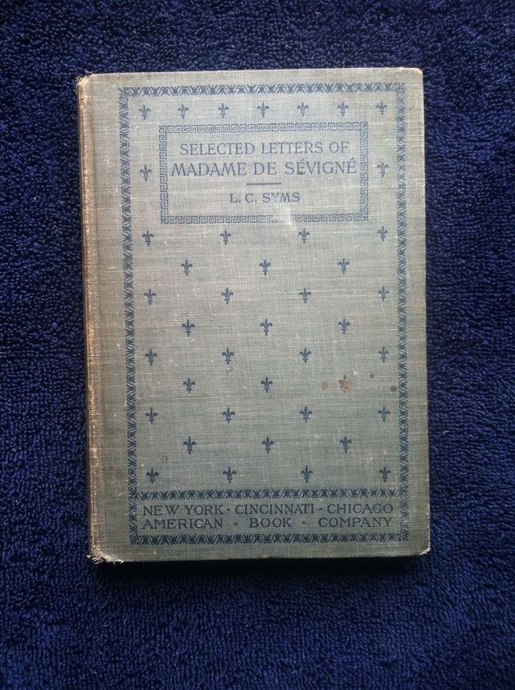 Vintage French Book Selected Letters Of Madame De Sevigne L.C. Syms