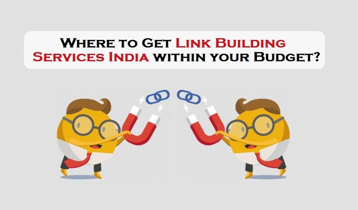 Where to Get Link Building Services India within your Budget?