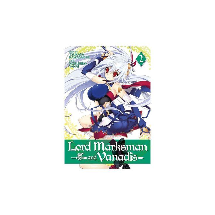 Lord Marksman and Vanadis 2 (Paperback) (Tsukasa Kawaguchi)