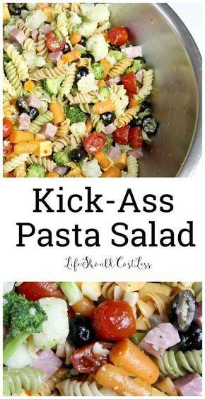 Kick-Ass Pasta Salad Rezept – Das Leben sollte weniger kosten   – Skillets